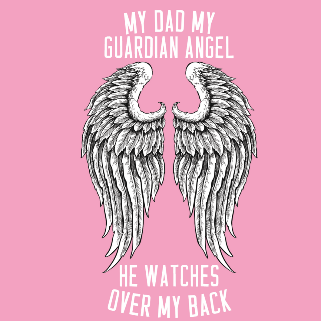 Dad is my Guardian Angel T Shirt