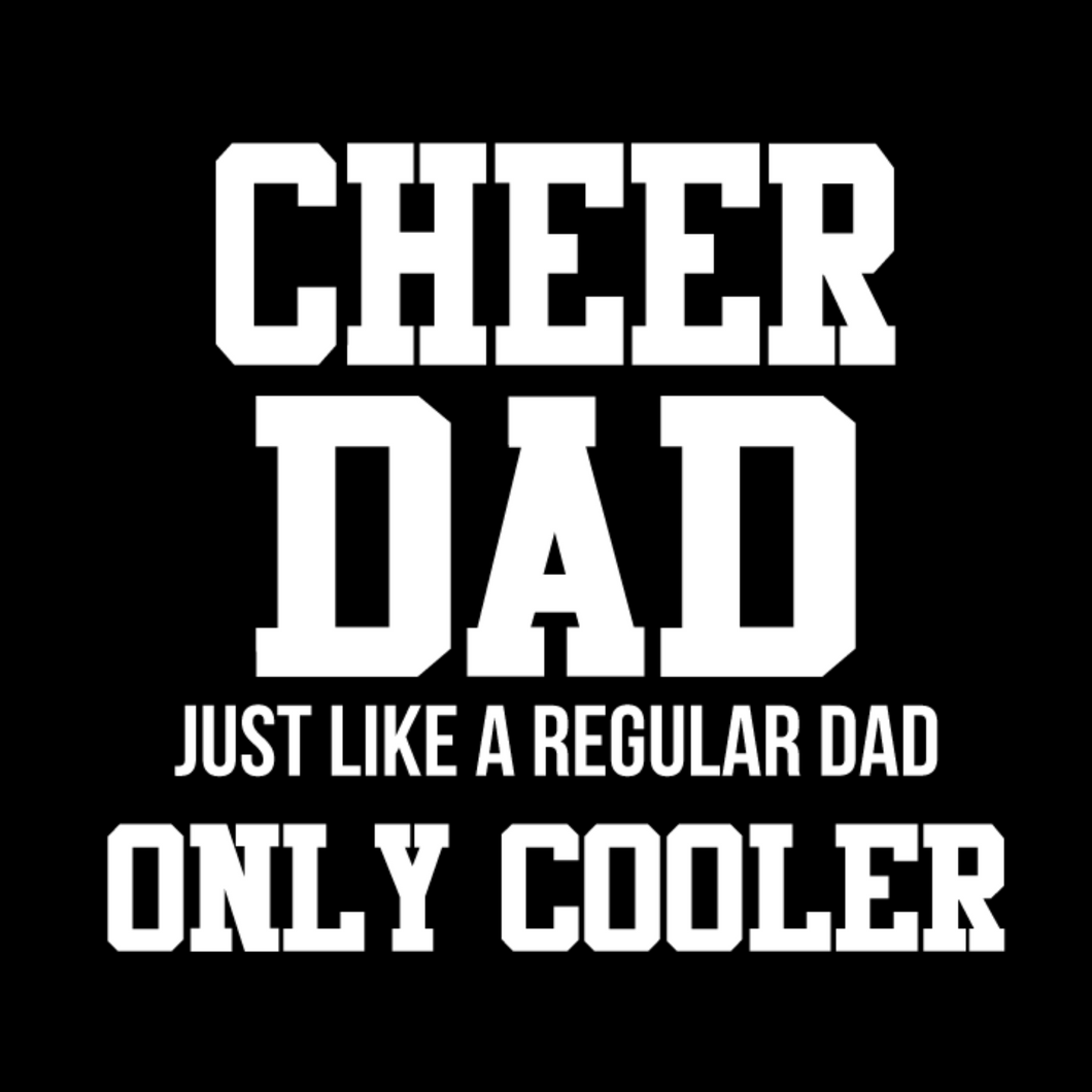 Cheer Dad T Shirt