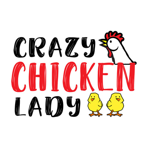 Crazy Chicken Lady T Shirt