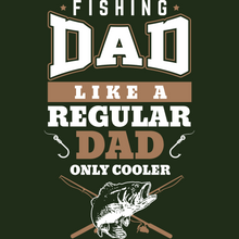 Load image into Gallery viewer, Fishing Dad Cooler T Shirt