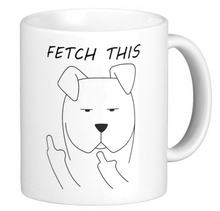 Load image into Gallery viewer, Fetch This Coffee Mug