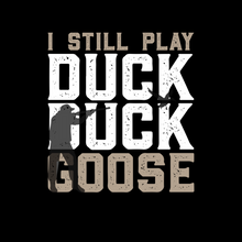 Load image into Gallery viewer, Duck Duck Goose T Shirt