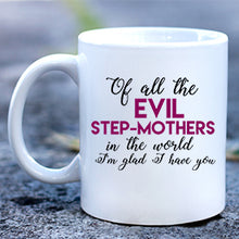 Load image into Gallery viewer, Step Mother Mug