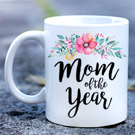 Mom of the Year Mug