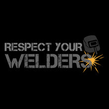 Load image into Gallery viewer, Respect your Welders T shirt