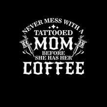 Load image into Gallery viewer, Tattooed Mom T Shirt
