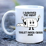 I Survived Toilet Paper Crisis Finger Mug