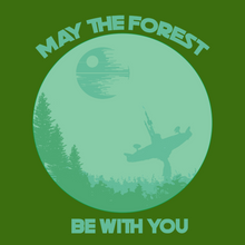 Load image into Gallery viewer, May the Forest Be With You T Shirt