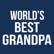 Load image into Gallery viewer, World's Best Grandpa T Shirt