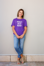 Load image into Gallery viewer, World's Best Nana T Shirt