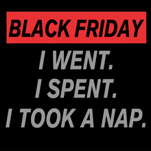 Load image into Gallery viewer, Black Friday Take Naps Hoodie