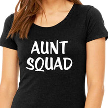 Load image into Gallery viewer, Aunt Squad Shirt T Shirt