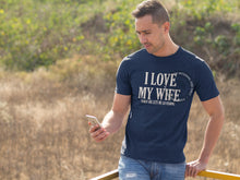 Load image into Gallery viewer, Fishing Love my Wife T Shirt