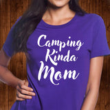 Camping Kinda Mom T Shirt