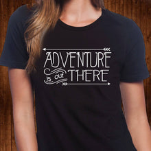 Load image into Gallery viewer, Adventure Is Out There T Shirt