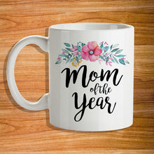 Load image into Gallery viewer, Mom of the Year Mug