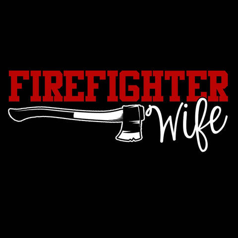 Firefighter Wife T Shirt