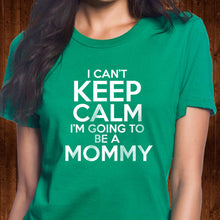 Load image into Gallery viewer, Going to Be a Mommy T Shirt