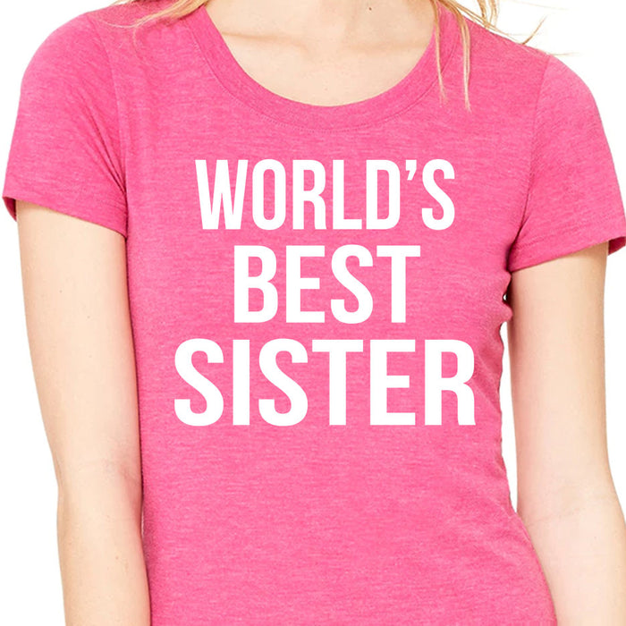 World's Best Sister Shirt - Funny Sister Shirt