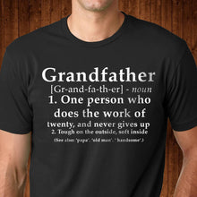 Load image into Gallery viewer, Grandfather Definition T Shirt
