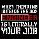 Engineer Shirt - Funny Thinking Outside the Box T
