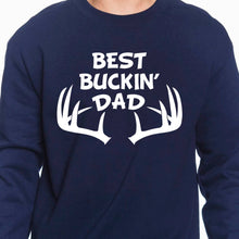 Load image into Gallery viewer, Best Buckin Dad Sweatshirt