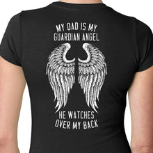 Load image into Gallery viewer, Dad is my Guardian Angel T Shirt
