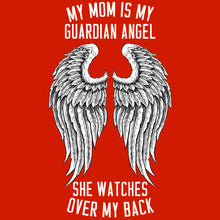 Load image into Gallery viewer, My Mom is my Guardian Angel T Shirt