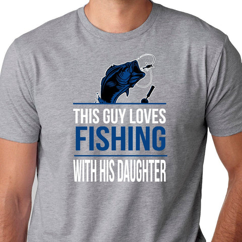 Fishing Gifts - This Guy Loves Fishing with His Daughter