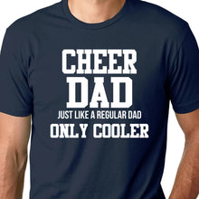 Load image into Gallery viewer, Cheer Dad T Shirt