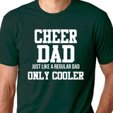 Cheer Dad Fathers Day Cheerleading Dad Shirt Gift for Dad Fathers Day Shirt Funny Dad Tshirt Fun Dad Shirts Gift for Dad Tshirt for Dad