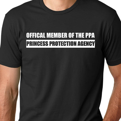 Official Member of the Princess Protection Agency Tee- Dad Shirt
