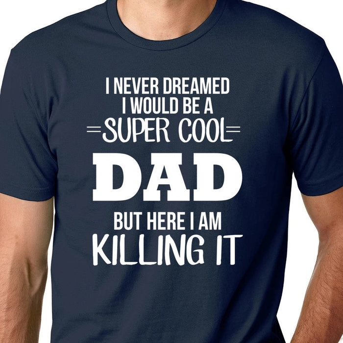 Super Cool Dad-Gift for Dad