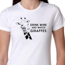 Load image into Gallery viewer, Drink Wine and Watch Giraffes T Shirt
