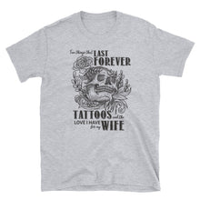 Load image into Gallery viewer, Tattooed Wife T Shirt