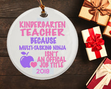 Load image into Gallery viewer, Kindergarten Teacher - Teacher Ornament