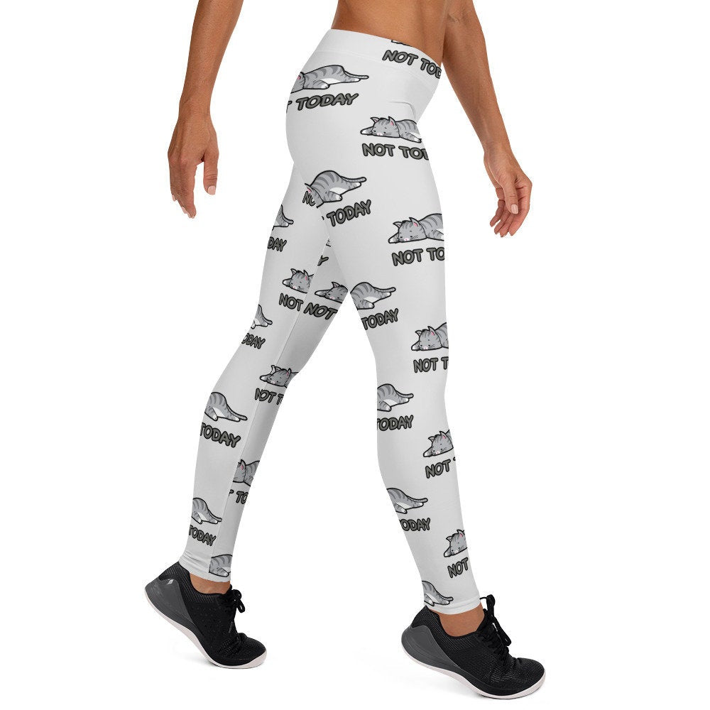 Not Today Cat Leggings