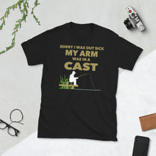 Load image into Gallery viewer, Out Sick Arm in Cast Fishing T Shirt