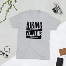 Load image into Gallery viewer, Hiking because Punching People is Frowned Upon T Shirt