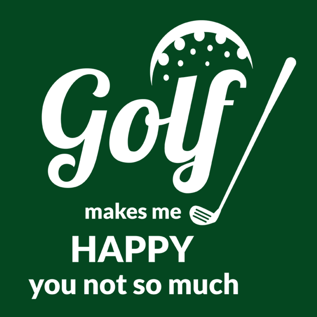 Golf Makes Me Happy T Shirt