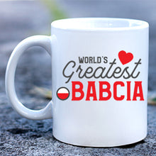 Load image into Gallery viewer, World's Greatest Babcia Mug