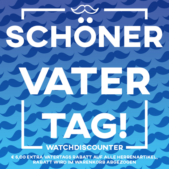 Vatertag 2021 WatchDiscounter.de