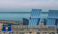 Rules and Regulations on Funerals, Burials and Cremation in Oregon