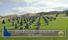 Rules and Regulations on Funerals, Burials and Cremation in Idaho