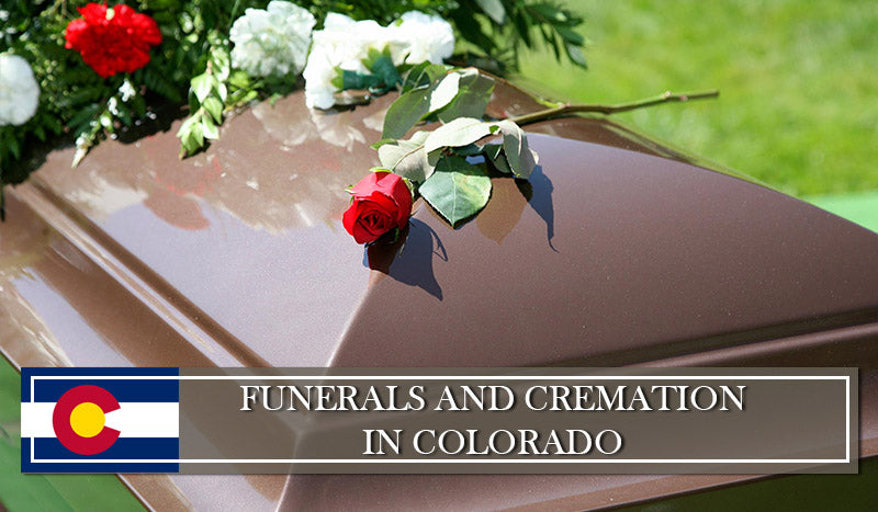 Laws and Regulations on Funerals and cremation in Colorado