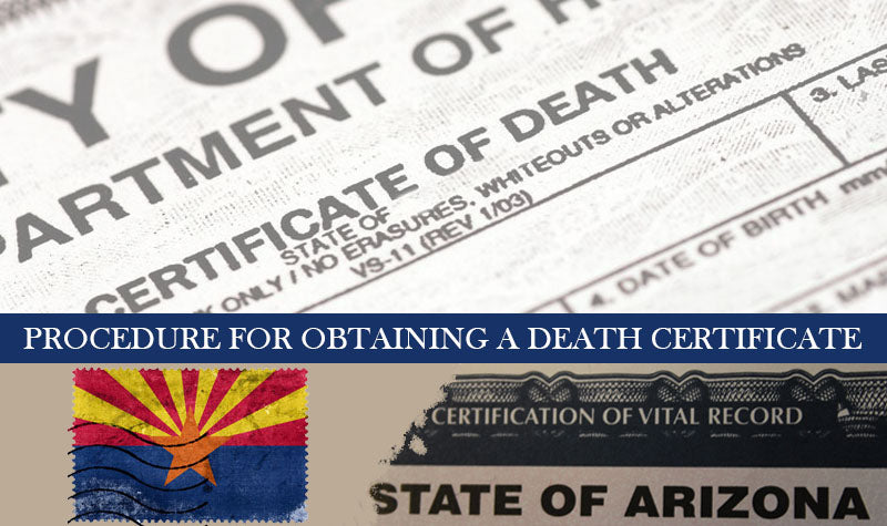 procedure for obtaining a death certificate in Arizona