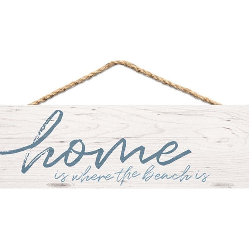 Home is Where the Beach is Hanging Sign