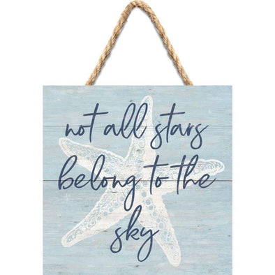 Not All Stars Hanging Sign