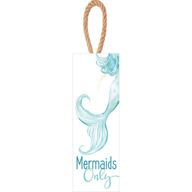 Mermaids Only Hanging Sign