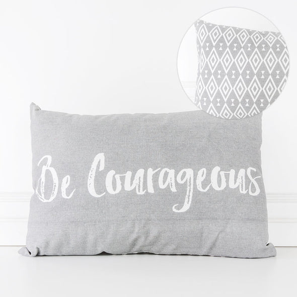 "19"" X 13"" Pillow (Be Courageous), Gray/White"